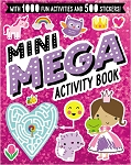 Mini Mega Activity Book PINK By Lara Ede, Charly Lane & Stuart Lynch.